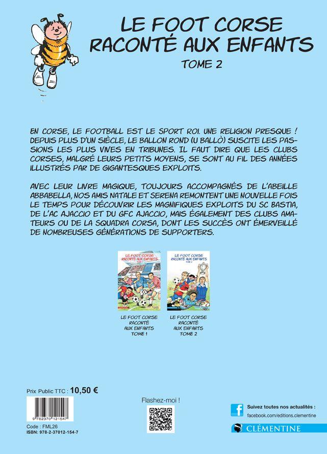Le Foot Corse Raconte Aux Enfants Tome 2 Editions Clementine